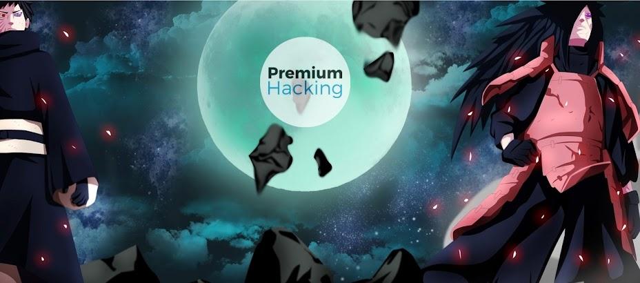 Premium Hacking