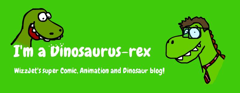 I'm a Dinosaurus-rex