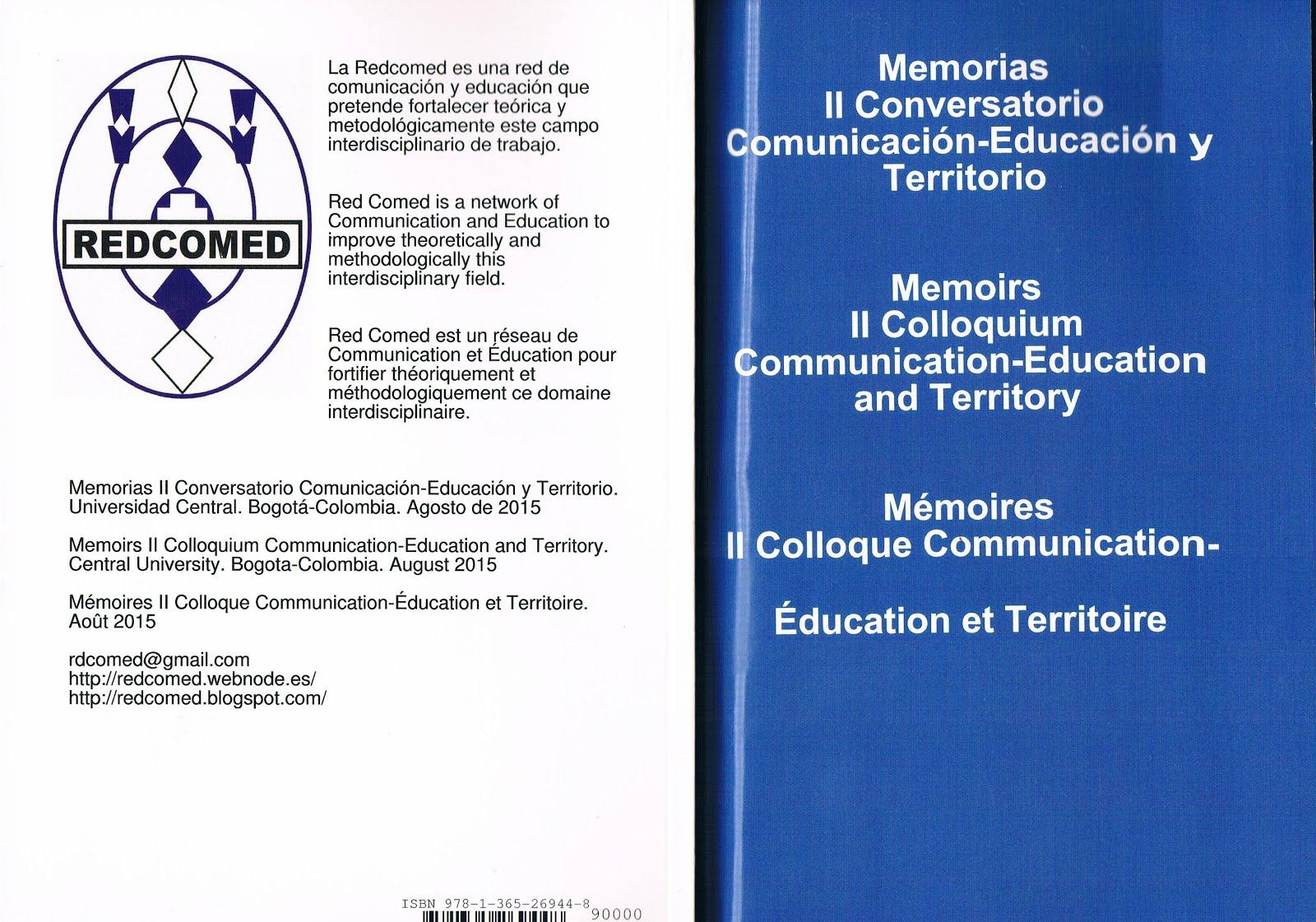 Memorias II Conversatorio/Memoirs II Colloquium/ Mémoires II Colloque