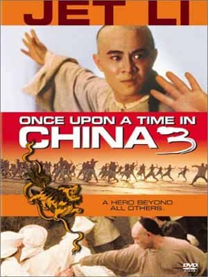 Hoàng Phi Hồng 3 - Once Upon A Time In China 3 (1993)