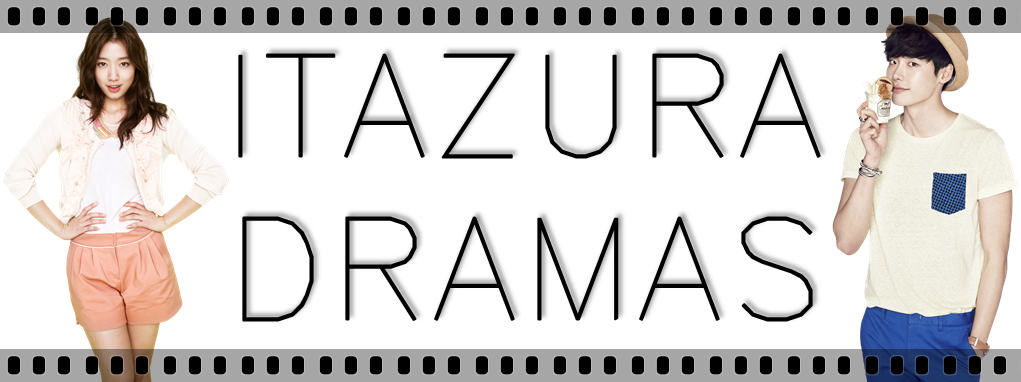 ITAZURA DRAMAS