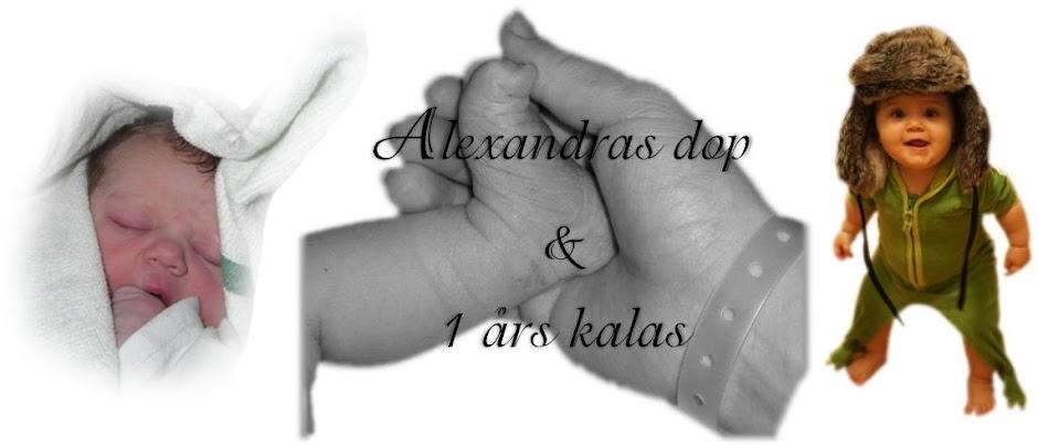 Alexandras dop & 1 års kalas