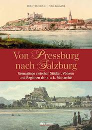 """Buchprojekt """"Von Pressburg nach Salzburg"""""""