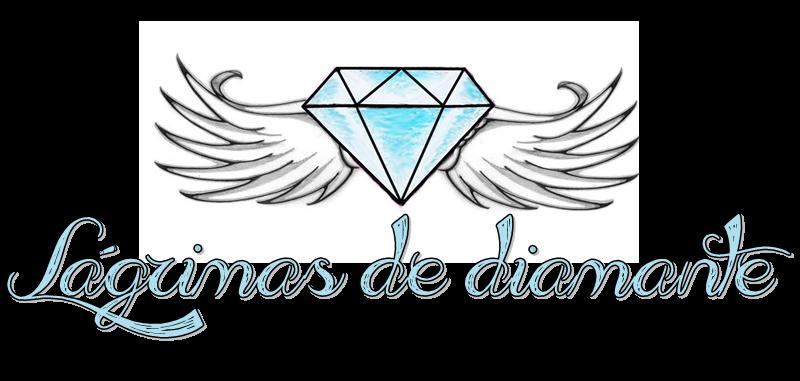 Lágrimas de Diamante