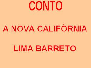 A NOVA CALIFÓRNIA