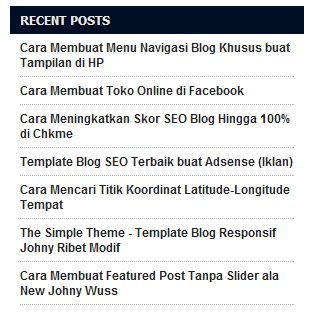 Cara Membuat Recent Post - Posting Terbaru Blogspot