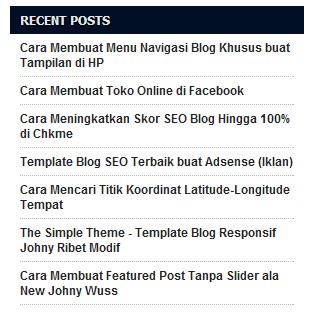 Cara Membuat Recent Post - Posting Terbaru Blogspot