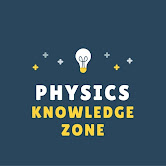 Physics Knowledge Zone