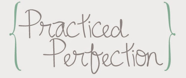 Practiced Perfection
