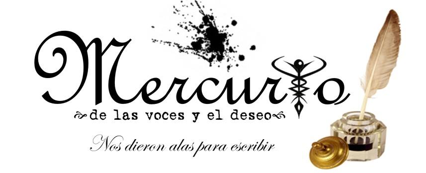 Mercurio de las Voces y el Deseo