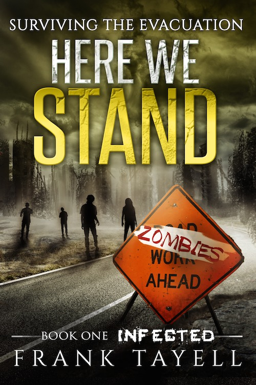 Here We Stand: Infected