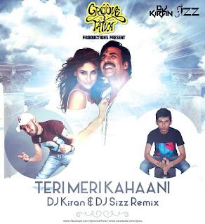 Teri+Meri+Kahani+DJ+KIRAN+DJ+SIZZ+Remix
