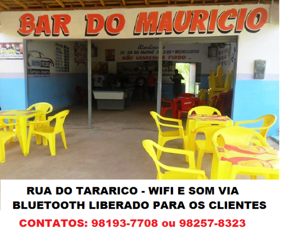 BAR DO MAURÍCIO  - RUA DO TARARICO