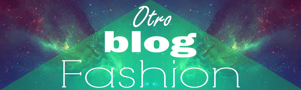 Otro blog fashion