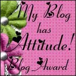 My Blog Has Attitude Award!