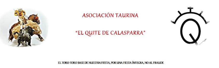 """Asociacion Taurina """"El Quite de Calasparra"""""""
