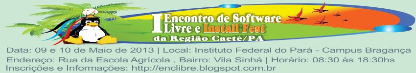 I Encontro de Software Livre e Instal Fest do Caet-PA