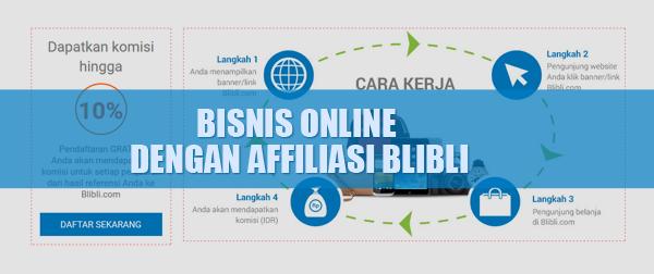 Bisnis Online Menjadi Affiliasi Blibli