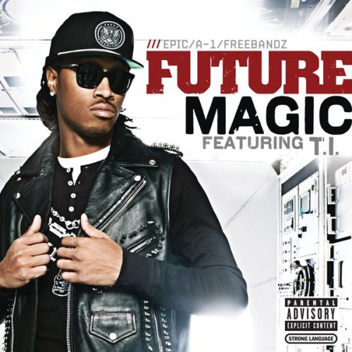 Future - Magic (feat. T.I.) [2012-Single][SW]