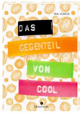 http://www.bloomoon-verlag.de/titel-1-1/das_gegenteil_von_cool-130774/