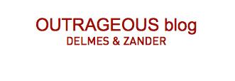 OUTRAGEOUS blog // DELMES & ZANDER