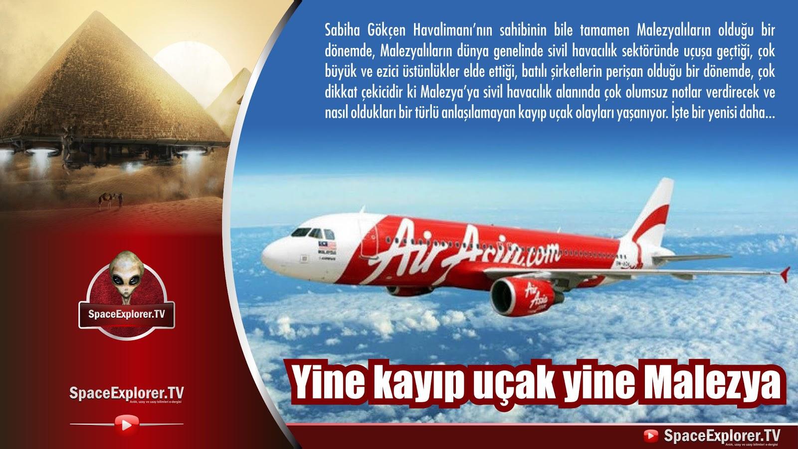 Yine kayıp uçak yine Malezya