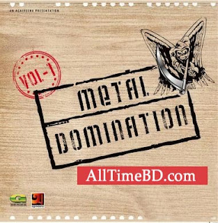 Metal Domination By Mixed Artist bangla song download