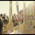 "Video: Gucci Mane – ""Fuck Da World"" (Ft. Future)"