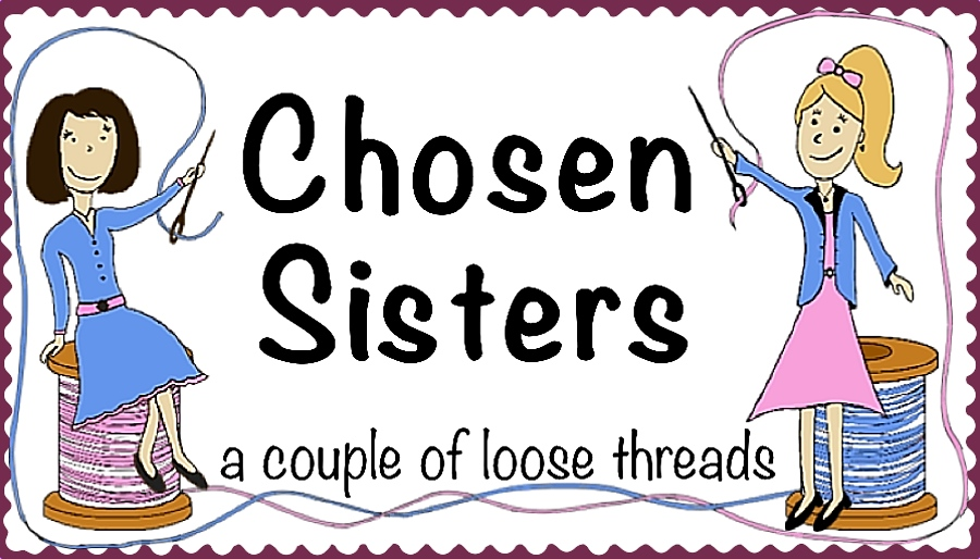 Chosen Sisters: a couple of loose threads