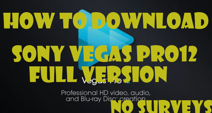 how to get vegas pro for free