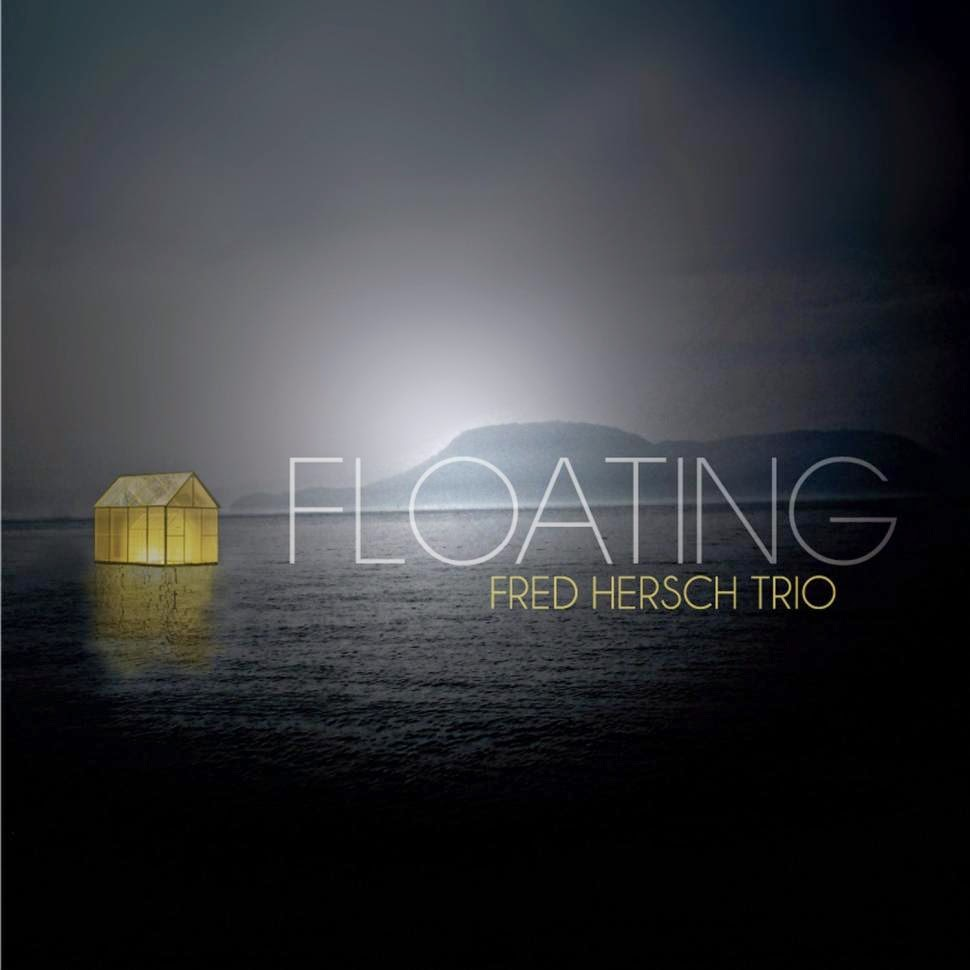 FRED HERSCH TRIO:  FLOATING