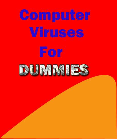 https://ia601503.us.archive.org/2/items/ComputerVirusesHackingAndMalwareAttacksForDummies/Computer%20Viruses,%20Hacking%20and%20Malware%20attacks%20for%20Dummies.pdf