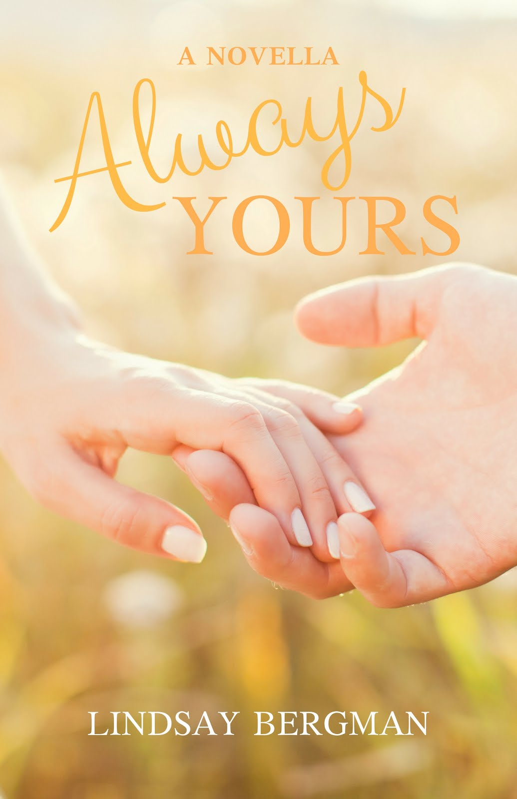 Always Yours: A Novella