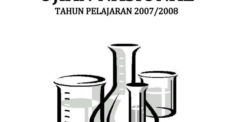 Berbagi Dan Belajar Pembahasan Soal Un Kimia Sma 2008
