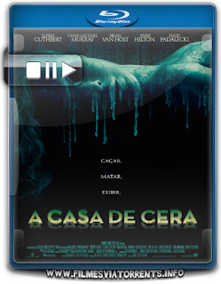 A Casa De Cera Torrent - BluRay Rip 1080p Dublado