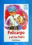 """""""Policarpo y el tío Pablo"""""""