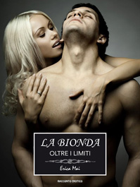 La Bionda: Oltre i limiti