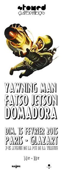 Yawning Man/Fatso Jetson/Domadora @ Glaz'Art, Paris 15/02/2015