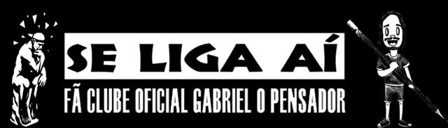 Se Liga Aí- Fã Clube Oficial Gabriel O Pensador