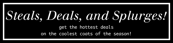 steals deals splurges jackets coats outerwear cheap budget under fifty dollars fashion style winter fall trends