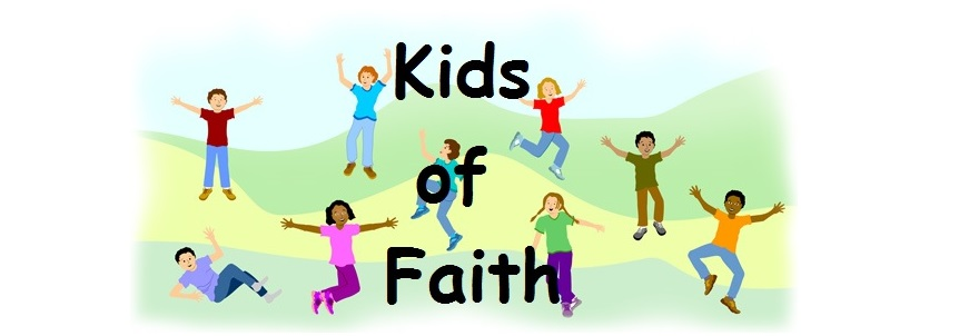 ~  Kids of Faith  ~
