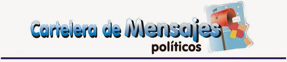 mensajes politicos