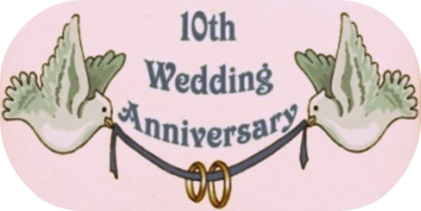 10th Wedding Anniversary Ideas For Husband : Lovely, With a Side of Terrible: Special and Not-So-Special Occassions