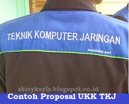 Contoh Proposal Ujikom/UKK SMK Program Keahlian Teknik Komputer Jaringan (TKJ)