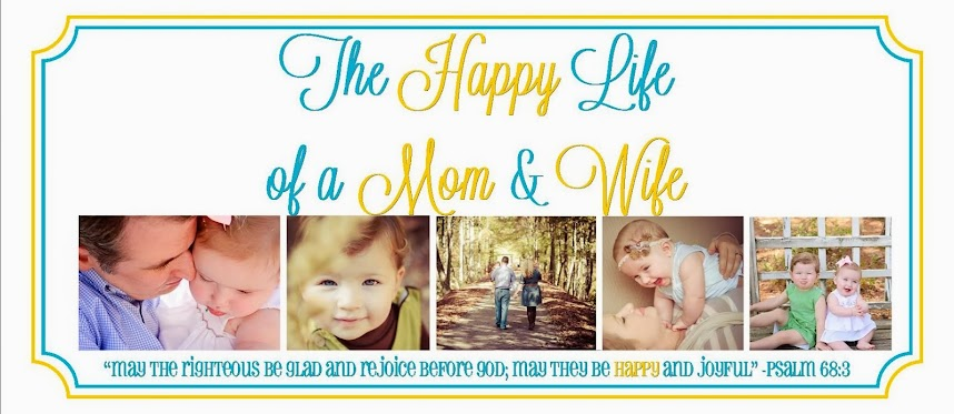 The Happy Life of a Mom & Wife