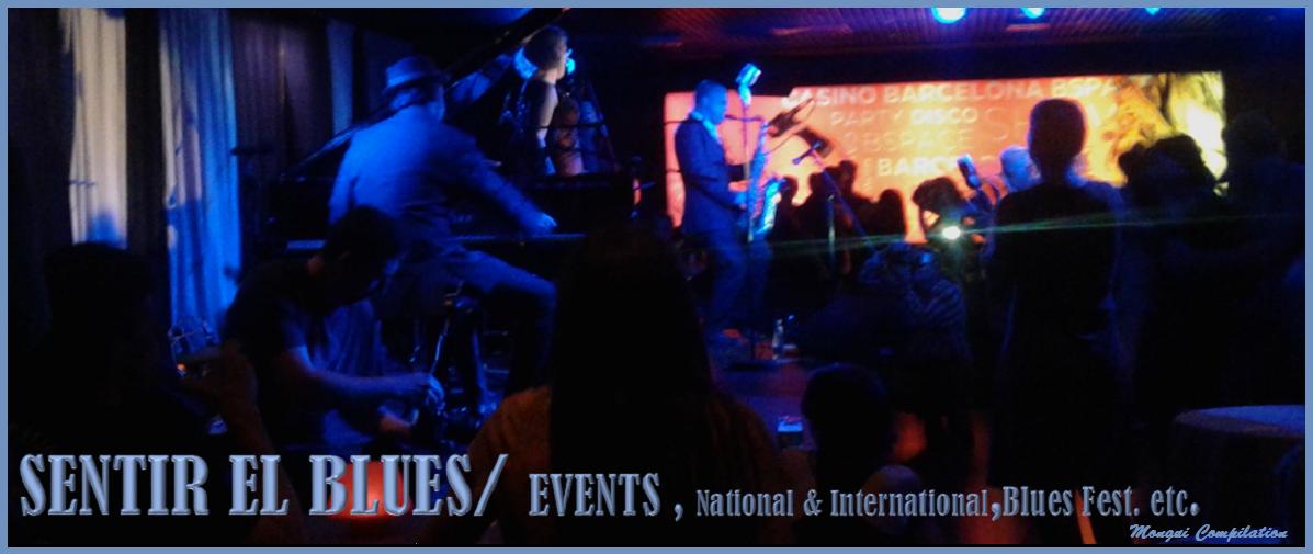 SENTIR EL BLUES /EVENTS