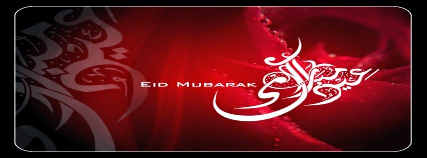 EID Facebook Photos 2014, EID Mubarak Facebook Cover Photos 2014, EID Muabrak Facebook Pictures 2014, EID Mubarak Facebook Cover Pictures