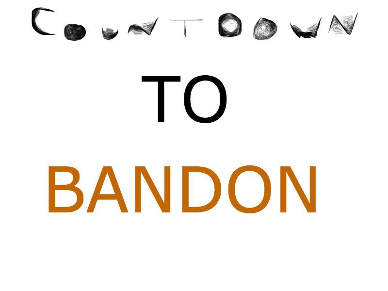 Countdown To Bandon