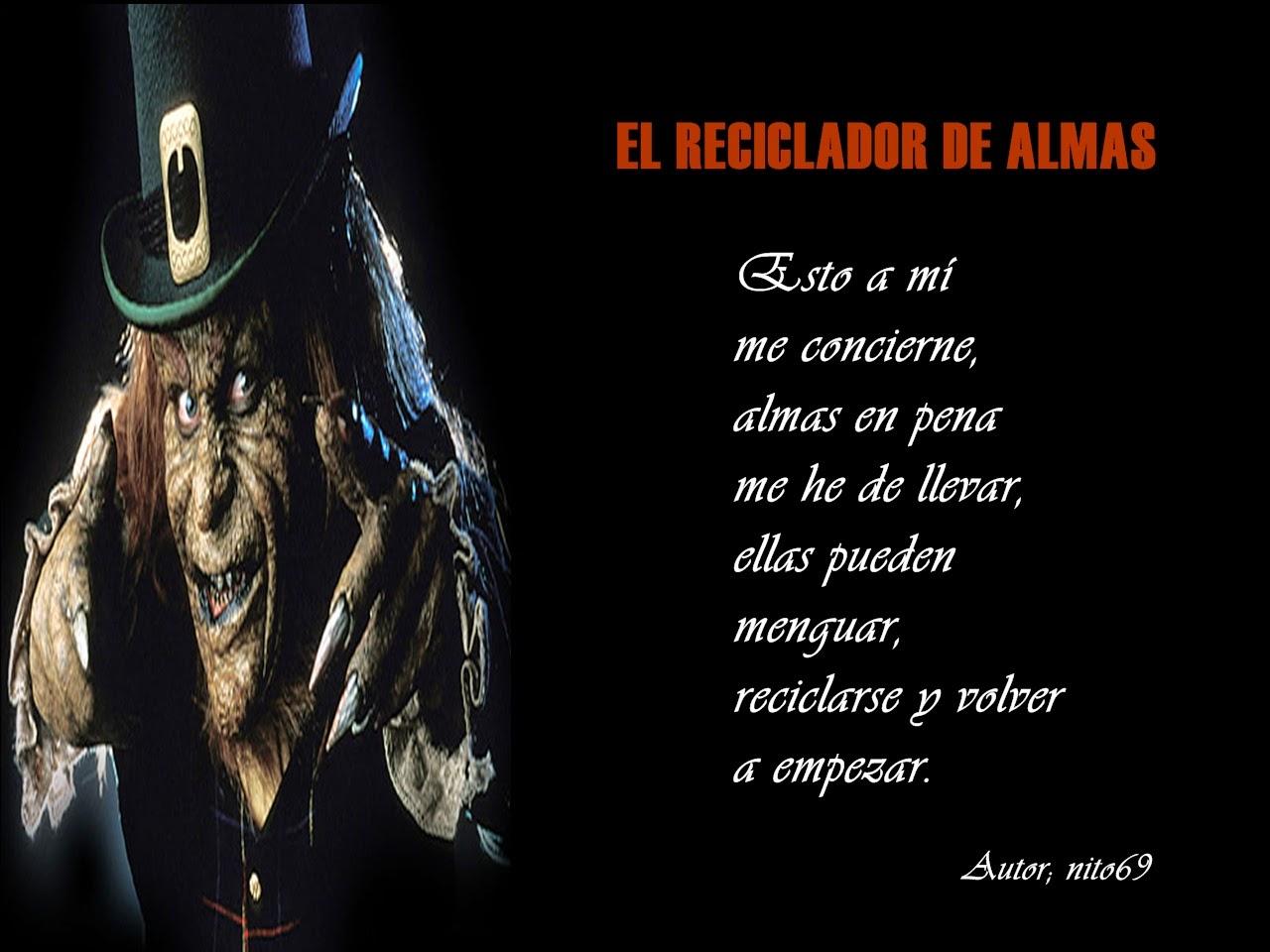 EL RECICLADOR DE ALMAS ( texto completo en mi fotolog ).