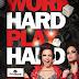 PLAYGROUND 2014: WORK HARD. PLAY HARD.